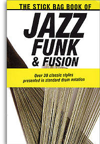 The Stick Bag Book Of Jazz, Funk And Fusion