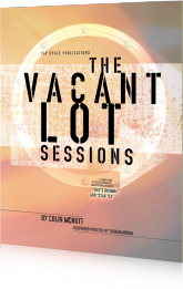 The Vacant Lot Sessions