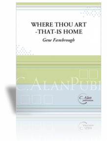 Where Thou Art - That - Is Home